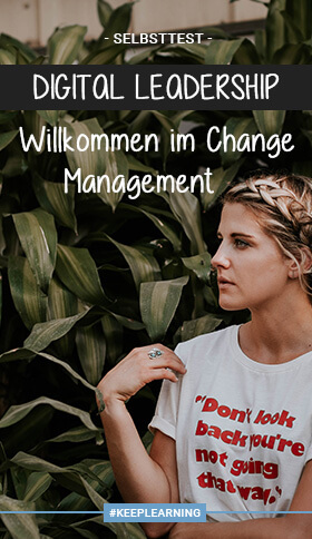 Digital Leadership – Willkommen im Change Management